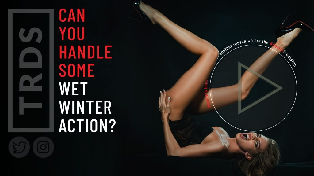 Can You Handle Our Wet Winter Action Promo?